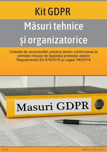 Masuri tehnice si organizatorice pentru  conformitatea la GDPR si Legea 190/2018