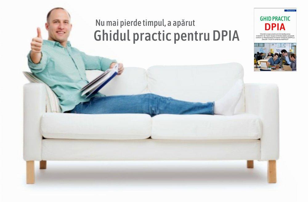 Comanda acum  GHID PRACTIC DPIA Orientări și pași practici privind desfășurarea  evaluărilor de impact asupra protecției datelor personale DPIA conform cu Regulamentul European 679/2016 (GDPR) si deciziei 174/2018 emisa de ANSPDCP
